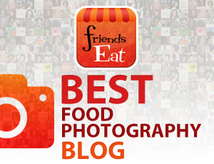 FriendsEat 2012 Best Food Photography Blog